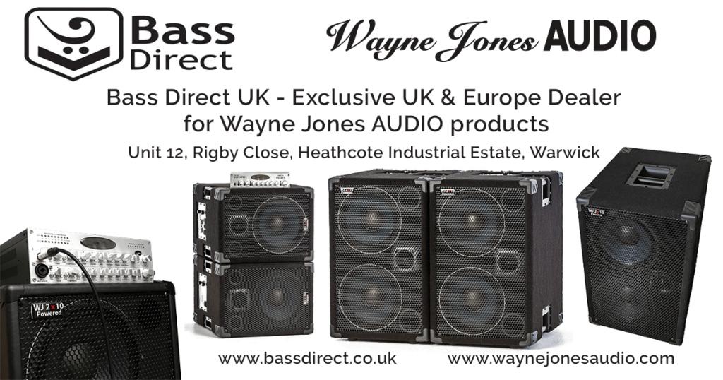 BASS DIRECT UK - Exclusive UK & Europe Dealers of Wayne Jones AUDIO Product Range