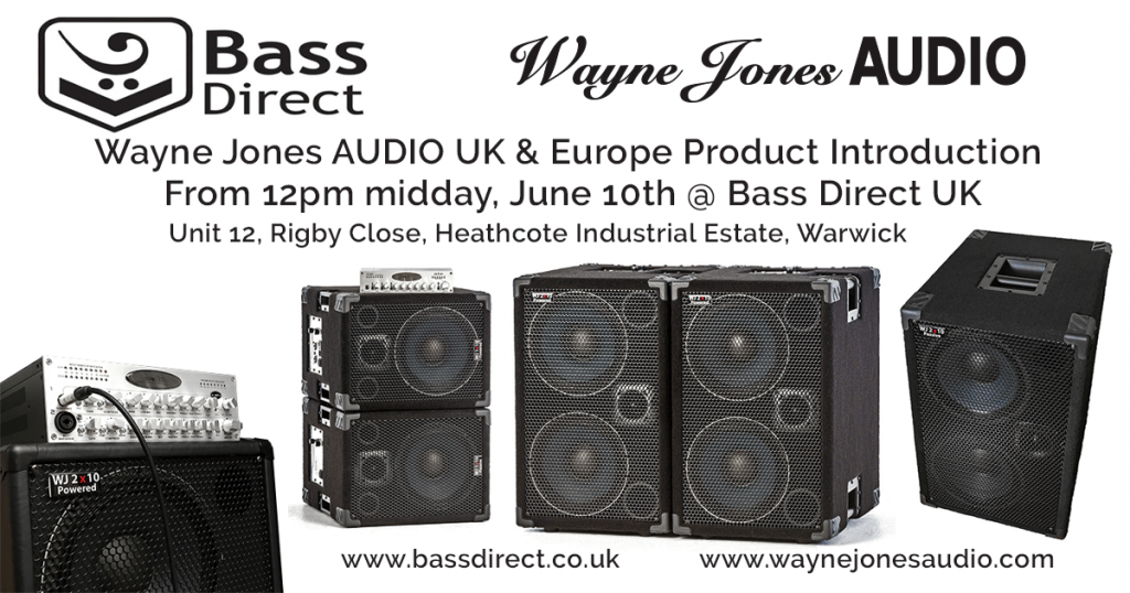 BASS DIRECT UK proudly presents a demonstration of the Wayne Jones AUDIO Product Range