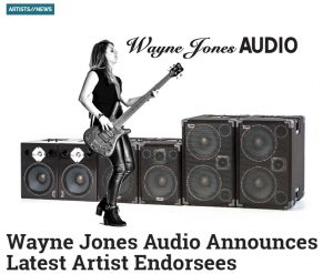 Bass Player Magazine Artists News - Wayne Jones announces new endorsees, Maurice Fitzgerald, Derrick Ray, Garrett Body, Drew Dedman, Jess Reily